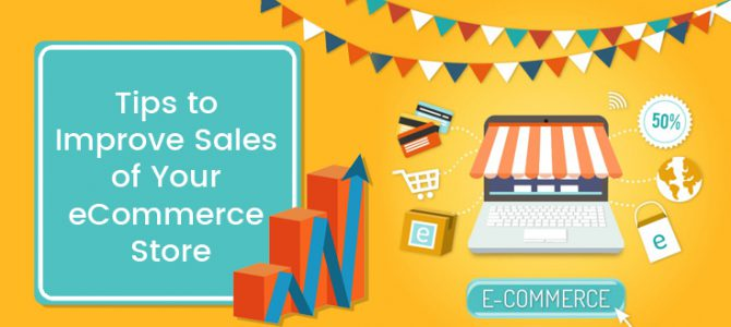 Tips to Improve Sales of Your eCommerce Store
