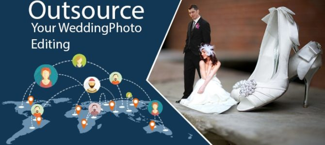 How does outsourcing Image Editing help Wedding Photographers?