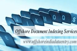 Offshore Document Indexing Services